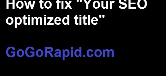 """How to fix """"your SEO optimized yoast"""" header"""