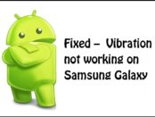 Fixed - Vibration not working on Samsung Galaxy
