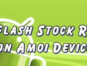 Flash Stock Rom on Amoi