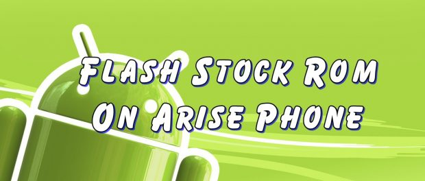 Flash Stock Rom on Arise
