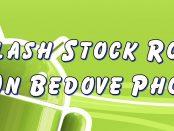 Flash Stock Rom on Bedove