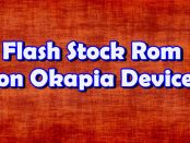 Flash Stock Rom on Okapia