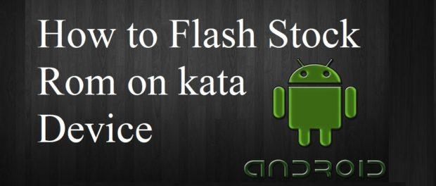 Flash Stock Rom on Kata C2