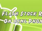 Flash Stock Rom on BSNL