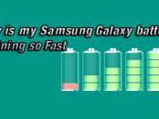 Why is my samsung galaxy battery draining so fast