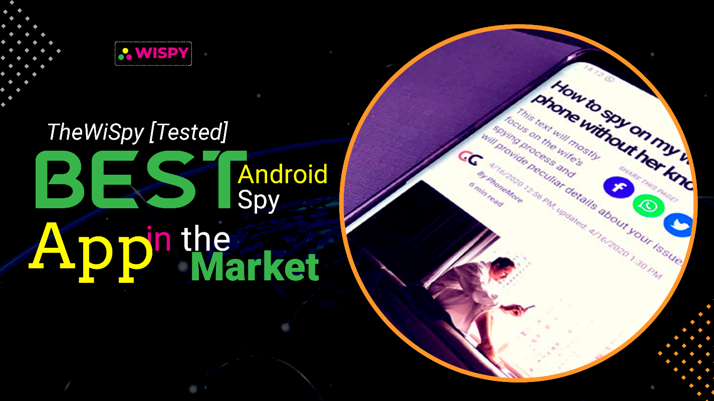 TheWiSpy [Tested] - Best Android Spy App in the Market